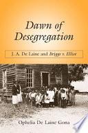 Dawn Of Desegregation