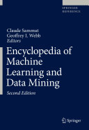 Encyclopedia of Machine Learning and Data Mining, Sammut & Webb, 2nd Ed, 2017