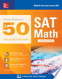 Mcgraw Hill Education Top 50 Skills For A Top Score Sat Math Second Edition