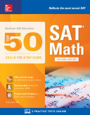 McGraw-Hill's Top 50 Skills for a Top Score: SAT Math, Second Edition