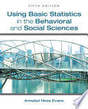Using Basic Statistics in the Behavioral and Social Sciences Book