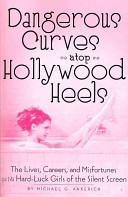 Dangerous Curves Atop Hollywood Heels