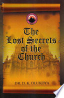 The Lost Secrets of the Church