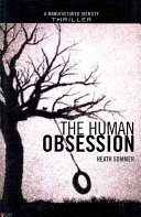 The Human Obsession