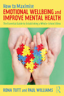 How to Maximise Emotional Wellbeing and Improve Mental Health