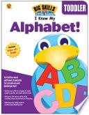 I Know My Alphabet   Ages 3   6