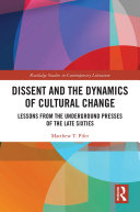 Dissent and the Dynamics of Cultural Change