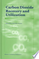 Carbon Dioxide Recovery And Utilization Book PDF