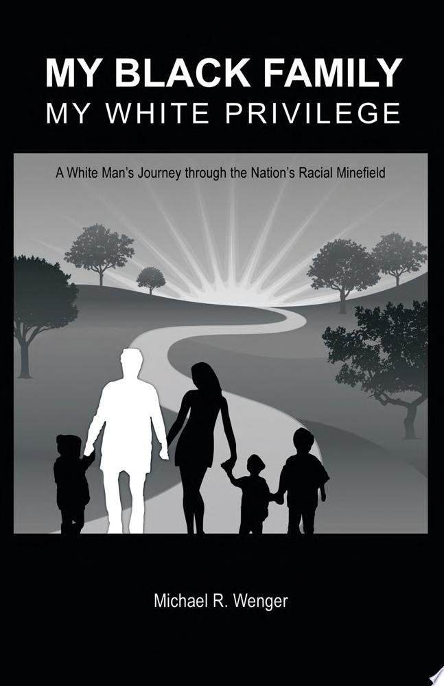 My Black Family  My White Privilege