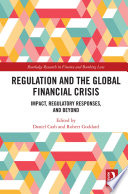 Regulation and the Global Financial Crisis Book