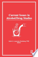 Current Issues In Alcohol Drug Studies