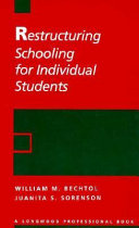Restructuring Schooling For Individual Students