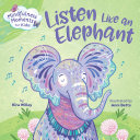 Mindfulness Moments for Kids  Listen Like an Elephant