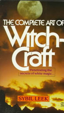 The Complete Art of Witchcraft