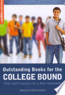 Outstanding Books for the College Bound Book