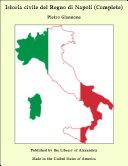 Istoria civile del Regno di Napoli (Complete) Pdf/ePub eBook