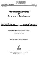 International Workshop on Dynamics in Confinement Book
