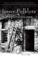 Jersey Folklore & Superstitions Volume Two