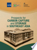 Prospects For Carbon Capture And Storage In Southeast Asia Book PDF