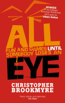All Fun And Games Until Somebody Loses An Eye ebook
