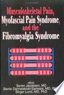 Musculoskeletal Pain  Myofascial Pain Syndrome  and the Fibromyalgia Syndrome Book