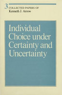 Individual Choice Under Certainty and Uncertainty