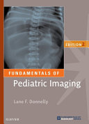 Fundamentals of Pediatric Imaging E Book