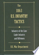 The 1863 U S  Infantry Tactics