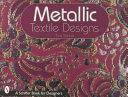 Metallic Textile Designs Book
