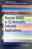Massive MIMO in 5G Networks  Selected Applications
