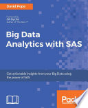 Big Data Analytics with SAS