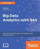 Big Data Analytics with SAS
