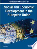 Handbook of Research on Social and Economic Development in the European Union