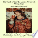 The Thrall of Leif the Lucky  A Story of Viking Days Book