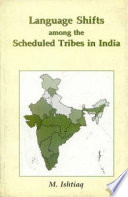 Language Shifts Among the Scheduled Tribes in India  : A Geographical Study