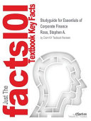 Studyguide for Essentials of Corporate Finance by Ross, Stephen A., ISBN 9780077511272
