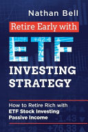 Retire Early with ETF Investing Strategy