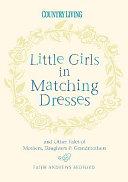Little Girls in Matching Dresses