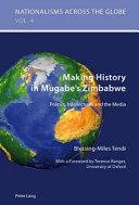 Making History in Mugabe's Zimbabwe
