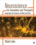 Neuroscience for Counselors and Therapists