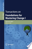 Transactions on Foundations for Mastering Change I Book