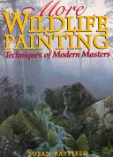 More Wildlife Painting