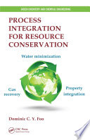 Process Integration for Resource Conservation