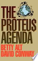 The Proteus Agenda