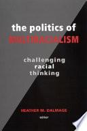 The Politics of Multiracialism Book