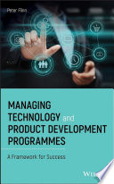Managing Technology and Product Development Programmes Book