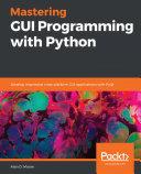 Mastering GUI Programming with Python Pdf/ePub eBook