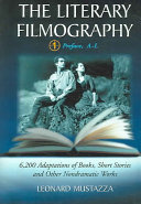 The Literary Filmography  M Z  bibliography  index