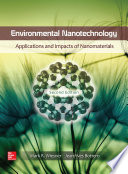 Environmental Nanotechnology  Applications and Impacts of Nanomaterials  Second Edition Book