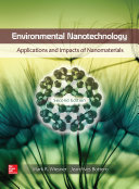 Environmental Nanotechnology  Applications and Impacts of Nanomaterials  Second Edition